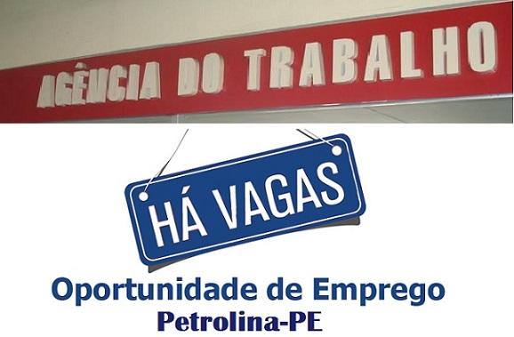Vagas de emprego em Petrolina pela Agência do Trabalho de Pernambuco; Confira -